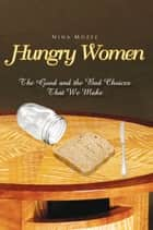 Hungry Women ebook by Nina Mozee