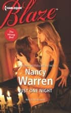 Just One Night ebook by Nancy Warren