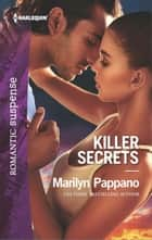 Killer Secrets ebook by Marilyn Pappano