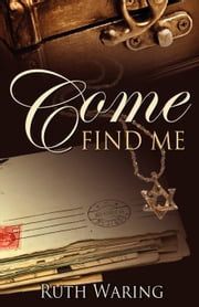 Come Find Me ebook by Ruth Waring
