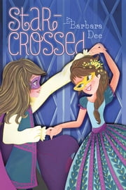 Star-Crossed ebook by Barbara Dee