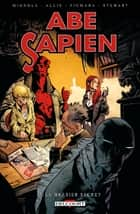 Abe Sapien T07 - Le brasier secret eBook by Mike Mignola, Scott Allie, Sebastiàn Fiumara,...