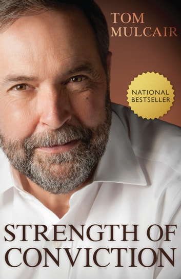 Strength of Conviction ebook by Tom Mulcair