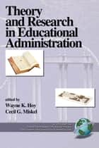 Theory and Research in Educational Administration Vol. 1 ebook by Cecil Miskel, Wayne K. Hoy