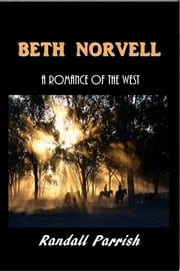 Beth Norvell ebook by Randall Parrish