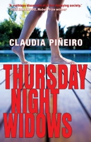 Thursday Night Widows ebook by Miranda France,Claudia Piñeiro