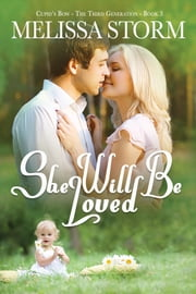 She Will Be Loved ebook by Melissa Storm