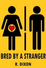 Bred by a Stranger ebook by Raminar Dixon