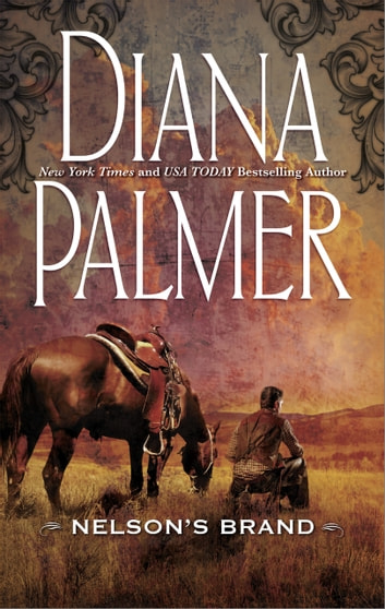Nelson's Brand (Mills & Boon M&B) ebook by Diana Palmer