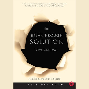 Breakthrough Solution, The - How to Release the Potential in People audiobook by Grant Mullen