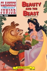 Beauty and the Beast - Classics Illustrated Junior #509 ebook by Charles Perrault