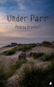 Under Parr ebook by Andrea Bramhall