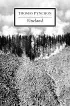 Vineland ebook by Thomas Pynchon