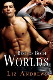 Best of Both Worlds ebook by Liz Andrews