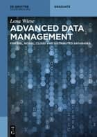 Advanced Data Management ebook by Lena Wiese