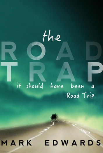 The Road Trap ebook by Mark Edwards