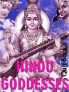 Hindu Goddesses ebook by Mahesh Sharma
