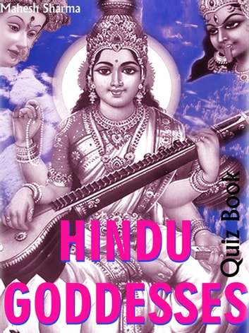 Hindu Goddesses - Quiz Book ebook by Mahesh Sharma