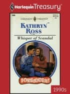 Whisper of Scandal ebook by Kathryn Ross