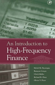 An Introduction to High-Frequency Finance ebook by Michel Dacorogna, Ulrich A. Muller, Olivier Pictet,...