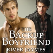 The Backup Boyfriend audiobook by River Jaymes