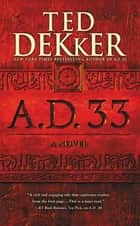A.D. 33 - A Novel ebook by