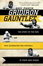 Gridiron Gauntlet ebook by Andy Piascik