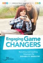 Engaging Game Changers eBook by Ali Howard
