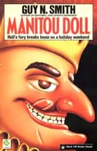 Manitou Doll ebook by Guy N Smith