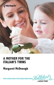 A Mother for the Italian's Twins ebook by Margaret McDonagh