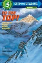 To the Top! ebook by Sydelle Kramer