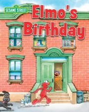 Elmo's Birthday ebook by Susan Hood,Joe Ewers