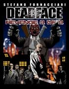 Deadface: Revenge 3 of 3 ebook by Stefano Fornacciari