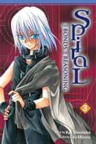 Spiral, Vol. 3 - The Bonds of Reasoning eBook by Kyo Shirodaira, Eita Mizuno