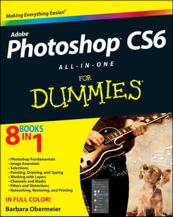 Photoshop Cs6 All In One For Dummies Ebook By Barbara Obermeier 9781118240007 Rakuten Kobo United States