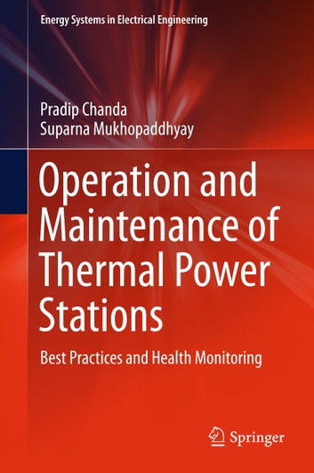 Operation and maintenance of thermal power stations ebook by pradip operation and maintenance of thermal power stations best practices and health monitoring ebook by pradip fandeluxe Image collections