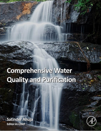 Comprehensive Water Quality and Purification ebook by Satinder Ahuja