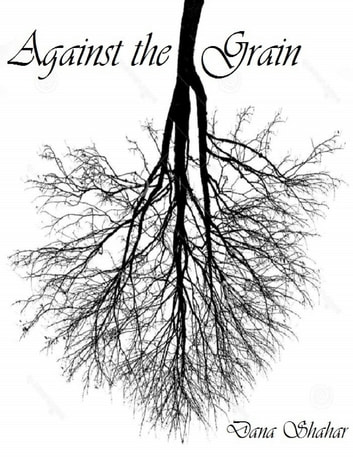 Against the Grain ebook by Dana Shahar