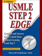 USMLE Step 2 Edge, 3rd edition ebook by Maxwell Uhakheme M.D.