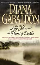 Lord John and the Hand of Devils eBook by Diana Gabaldon