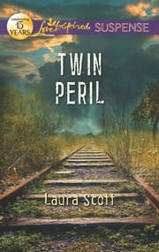 Twin Peril ebook by Laura Scott