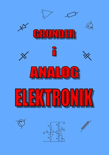 Grunder i Analog Elektronik ebook by Lennart Hallerbo