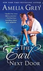 The Earl Next Door ebook by Amelia Grey