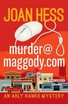 murder@maggody.com ebook by Joan Hess