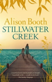 Stillwater Creek ebook by Alison Booth