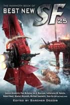 The Mammoth Book of Best New SF 25 電子書 by Gardner Dozois
