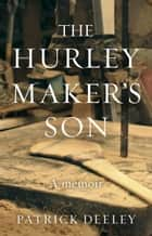 The Hurley Maker's Son ebook by
