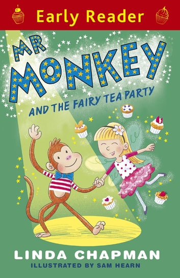 Mr Monkey and the Fairy Tea Party ebook by Linda Chapman
