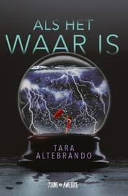 Als het waar is ebook by Tara Altebrando, Fanneke Cnossen