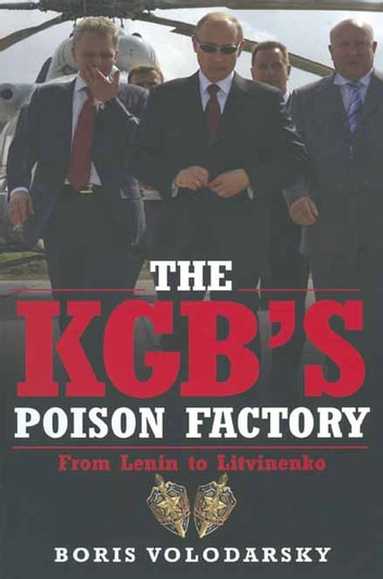 The KGB's Poison Factory ebook by Boris Volodarsky